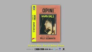 Iwan Fals - Antara Aku, Kau, Dan Bekas Pacar (Official Audio)