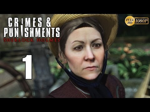 Sherlock Holmes Crimes & Punishments Walkthrough Parte 1 Gameplay Español PC 1080p