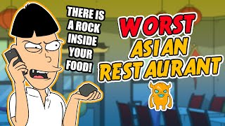The World's Worst Asian Restaurant (crazy owner!)