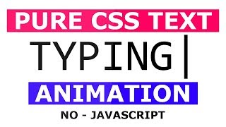 Text Typing Animation Effects Using Html and CSS - Pure CSS Typing Effect - No Javascript