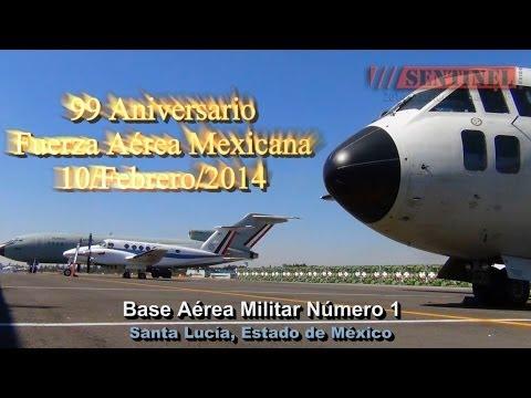 99 Aniversario de la Fuerza Aérea Mexicana