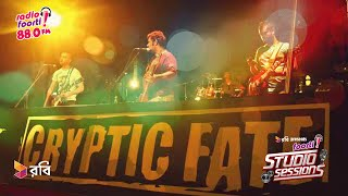 Cryptic Fate @ Robi presents Foorti Studio Sessions