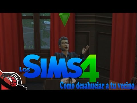 COMO DESAHUCIAR A TU VECINO   Los sims 4 - Bad to the bone #2