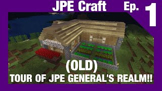 TOUR OF JPE GENERAL'S REALM!! | JPE Craft Ep. 1
