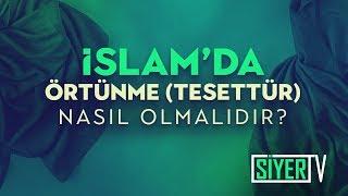 İslam'da Örtünme(Tesettür) Nasıl Olmalıdır?