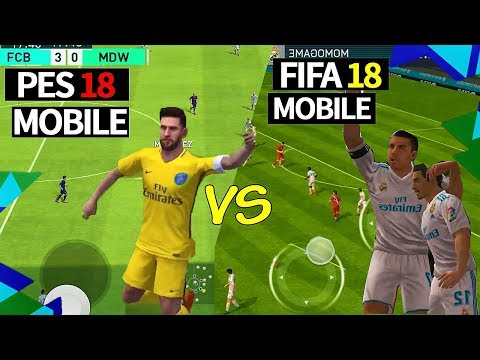PES 2018 Mobile vs FIFA 18 Mobile Gameplay  [ Android / iOS ] - Comparision