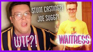 JOE SUGG IN WAITRESS?! STUNT CASTING AGAIN | TheLewisSnell