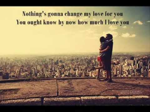 Nothings Gonna Change My Love For You (westlife) - Lyric video