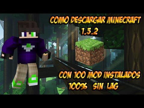 Como descargar Minecraft 1.5.2 con 100 mod Instalados sin lag