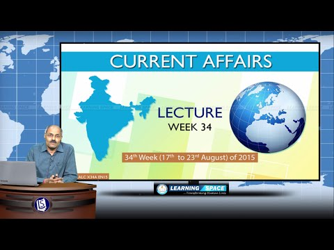 Current Affairs Lecture 34th Week (17th Aug to 23rd Aug) of 2015