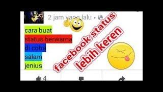 cara bikin status facebook berwarna keren