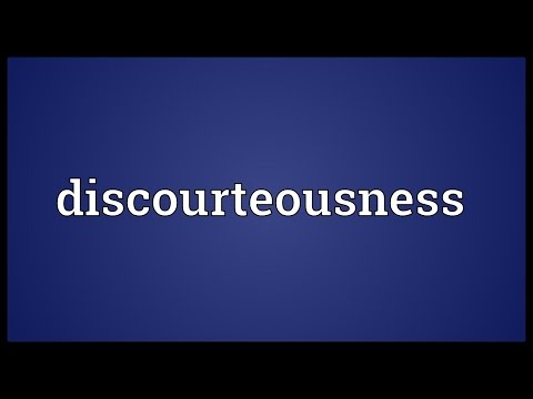 Header of discourteousness