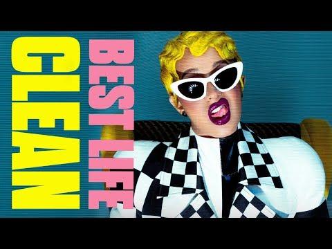Cardi B - Best Life (Clean) ft. Chance The Rapper