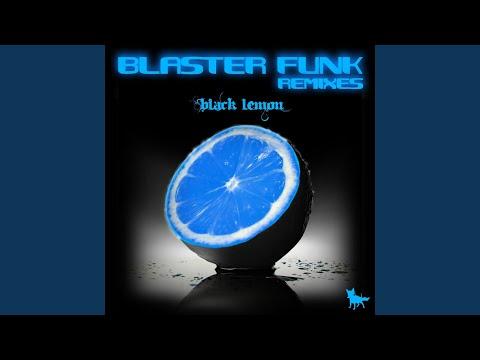 Blasterfunk - Black Lemon EP