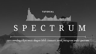 Edit Audio Spectrum di Android untuk Instastory