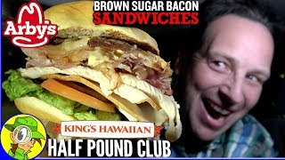 Arby's® | KING'S HAWAIIAN® HALF-POUND CLUB Review