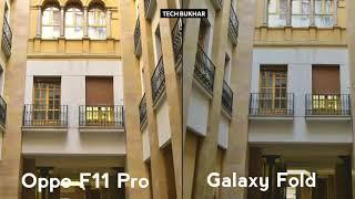 Oppo F11 Pro vs Samsung Galaxy Fold Camera Comparison