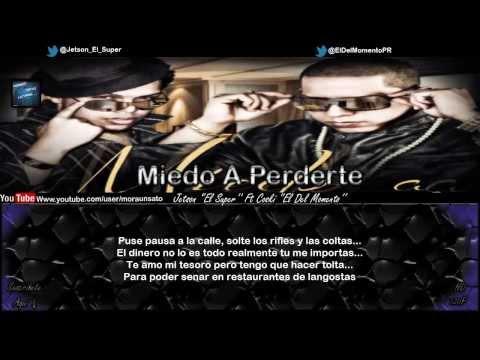 Miedo A Perderte (Letra) - Jetson