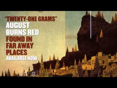 August Burns Red - Twenty-one Grams