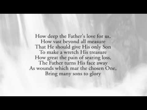 How Father How Deep The Father's Love