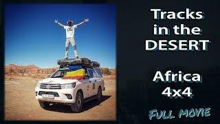 Tracks in the desert - 4x4 self-drive offroad full movie (South Africa, Namibia, Botswana, Zimbabwe)