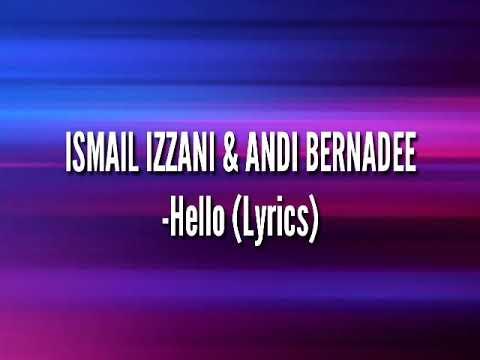 Download Hello s - Ismail Izzani & Andi Bernadee Mp4 baru