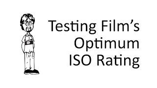 How to Test Optimum Film ISO
