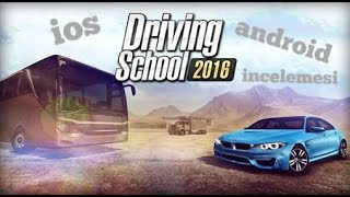 Driving School 2016 (ios) (android) 2016