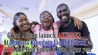 ABIGIAL GOSPEL AKYEDE3 PROMOTION 20TH OCT 2018