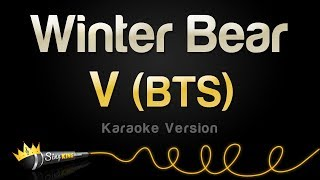 V (BTS) - Winter Bear (Karaoke Version)