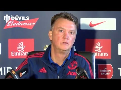 Louis van Gaal Pre Match Presser | FA Cup Final | Crystal Palace vs Manchester United