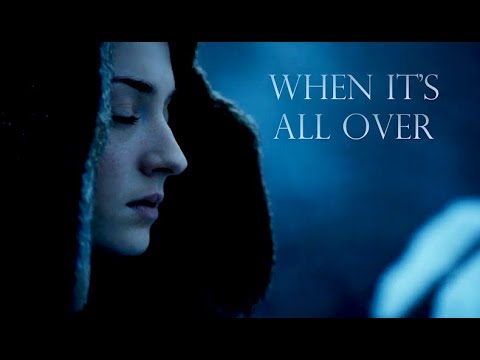 Game Of Thrones ◆ When It's All Over (Raign) Fanvid