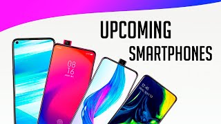 Upcoming Phones in July 2019!