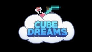 Cube Dreams Official Server Trailer