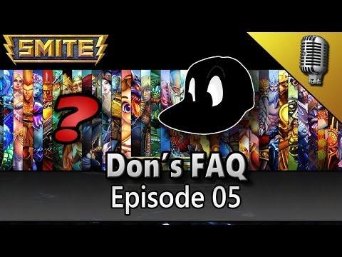 Don's FAQ - Episode 05 [Vlog-Smite]