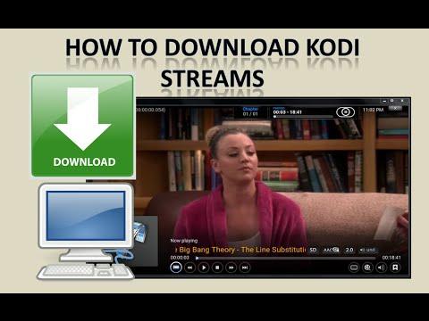 Kodi (XBMC) - How To Download Streams