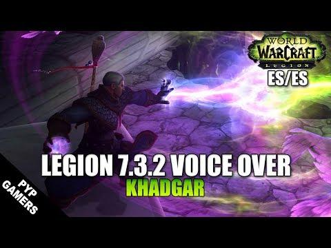 VoiceOver Parche 7.3.2: Khadgar ES/ES   World of Warcraft: Legion