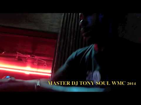 MASTER DJ TONY SOUL - WMC 2014- CHESTERFIELD / LILY - DEEP HOUSE