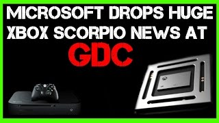 Microsoft Drops Huge News At GDC About Xbox One & Scorpio!!!