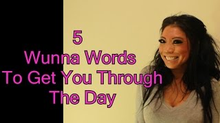 5 Wunna Words To Get You Through Your Day