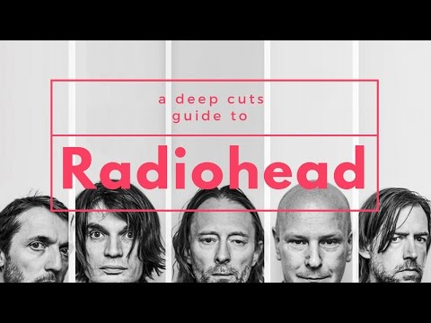 A Guide to RADIOHEAD