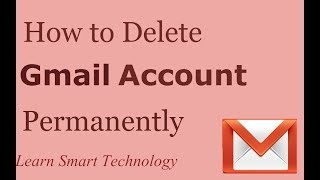 How to Delete Gmail Account Permanently   Delete Gmail Account   Remove Gmail Account
