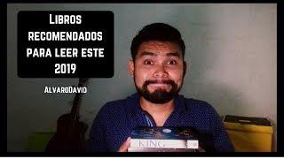 MEJORES LIBROS PARA LEER EN 2019 | AlvaroDavid