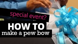 How to Make a Pew Bow | Nashville Wraps