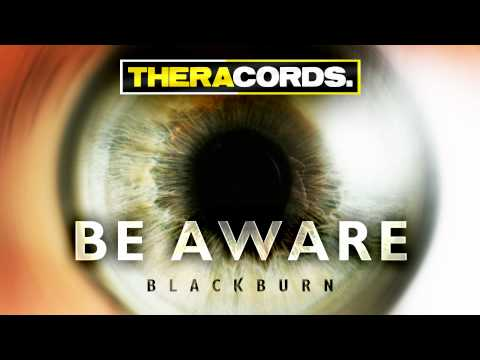 Blackburn - Be Aware (THER-077)