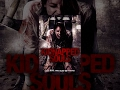 "Full Free Horror/Thriller   ""Kidnapped Souls""   Free Wednesday Movie"