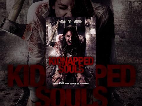 "Full Free Horror/Thriller - ""Kidnapped Souls"" - Free Wednesday Movie"