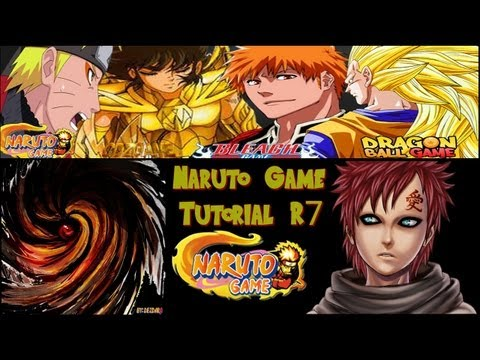 Naruto Game - Tutorial R7