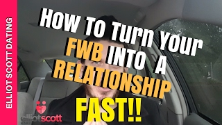 👆The ONLY Way To Turn Your Friends With Benefits Into Your Boyfriend. FWB Into A Relationship. Tips