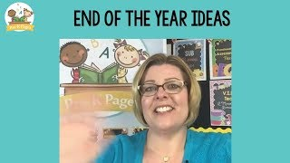 End of the Year Ideas for Preschool